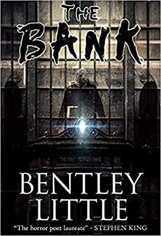 The Bank by Bentley Little