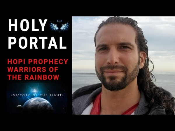 HOLY PORTAL October 31 Hopi Prophecy Warriors of the Rainbow | Rise 144,000 ● Apocalypse 2020