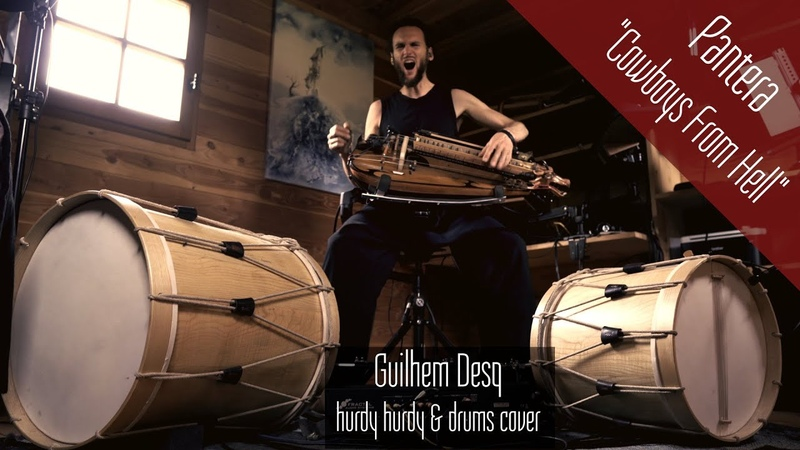 Pantera Cowboys From Hell hurdy gurdy drums cover Guilhem Desq