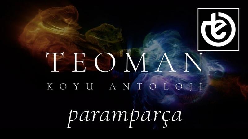 Teoman - paramparça (Official Lyric Video)