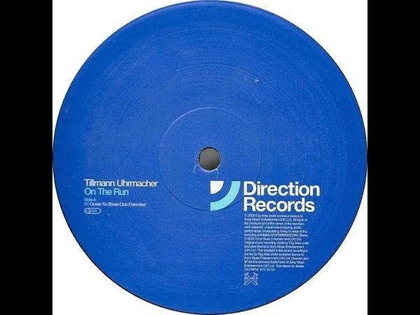 Tillmann Uhrmacher On The Run Ocean To Shore Club Extended 2001