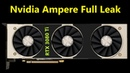 Nvidia 3080 Ti Ampere FULL Leak: 7nm EUV 18Gbps needed to Defeat AMD RDNA 2