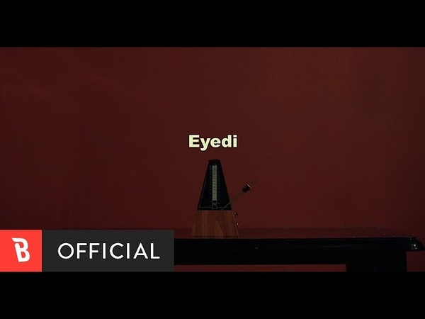 [MV] Eyedi(아이디) - J.us.T