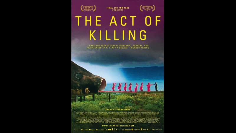 ► The act of killing El acto de matar Joshua Oppenheimer Christine Cynn 2012 vose