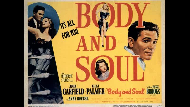 Body and Soul 1947 John Garfield Lilli Palmer Hazel Brooks