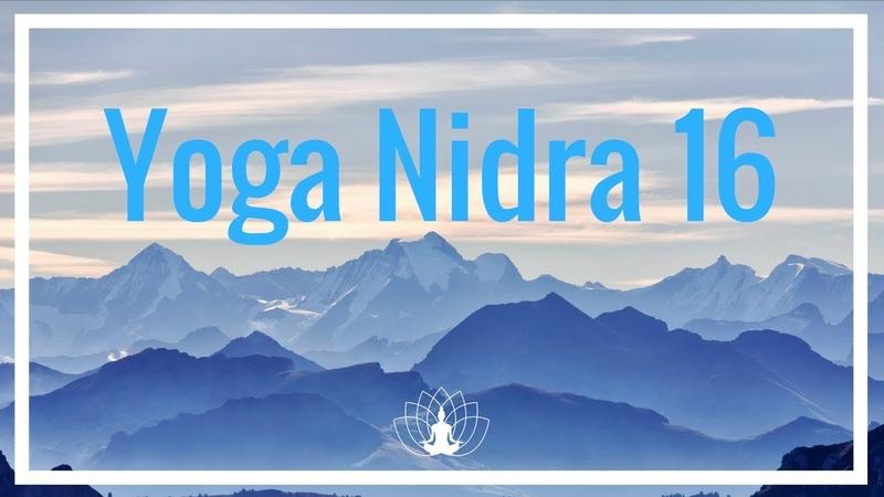 Yoga Nidra 16 Méditation Relaxation 🌼 Cédric Michel