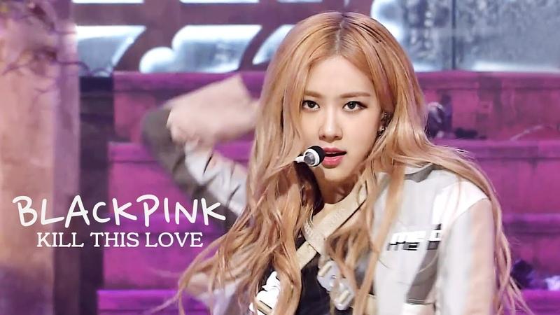 블랙핑크 BLACKPINK Kill This Love 교차편집 Stage mix KPOP 무대영상 1440P
