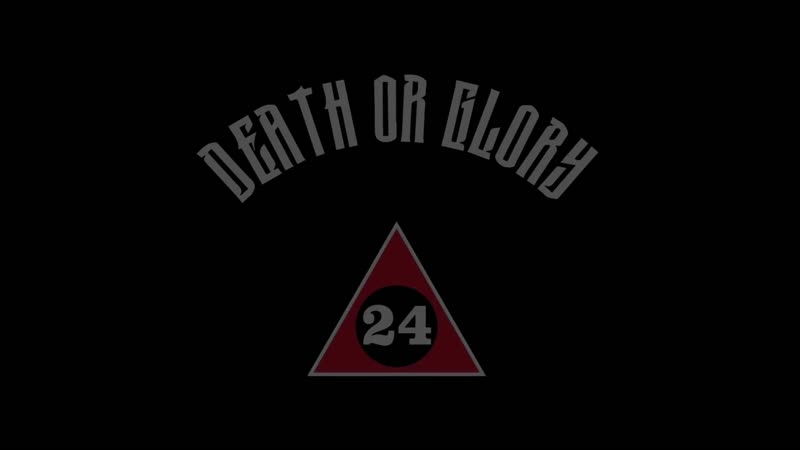 Death or Glory Immer weiter! 2020