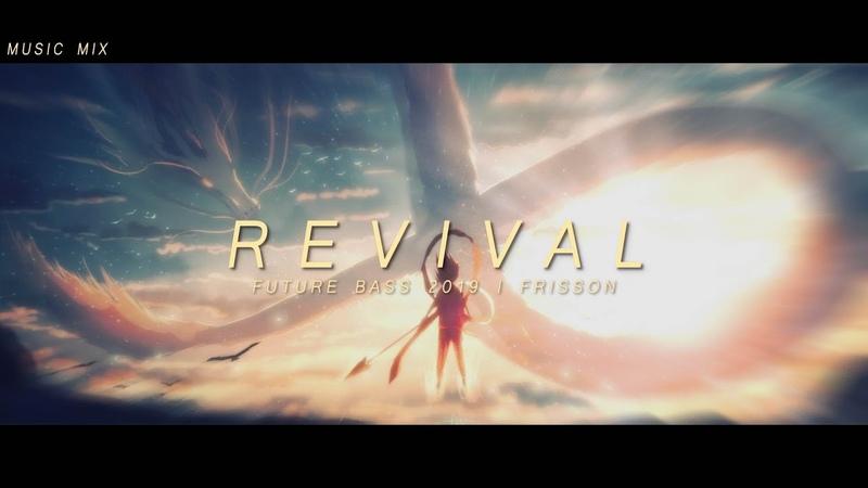 Revival Future Bass Mix Best of EDM