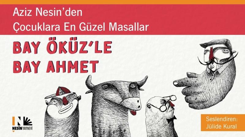 Bay Öküz'le Bay Ahmet Aziz Nesin Seslendiren Jülide Kural