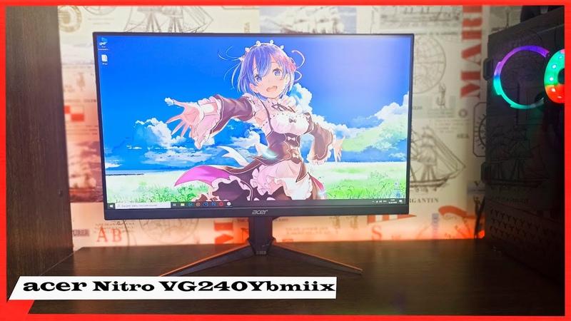 Мнение о Acer Nitro VG240Ybmiix