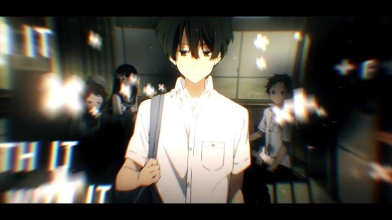R.I.P Chitanda || Hyouka Edit