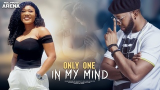ONLY ONE IN MY MIND ( FREDERICK LEONARD)LATEST 2020 NIGERIAN MOVIES| FILMS FULL MOVIE 2020
