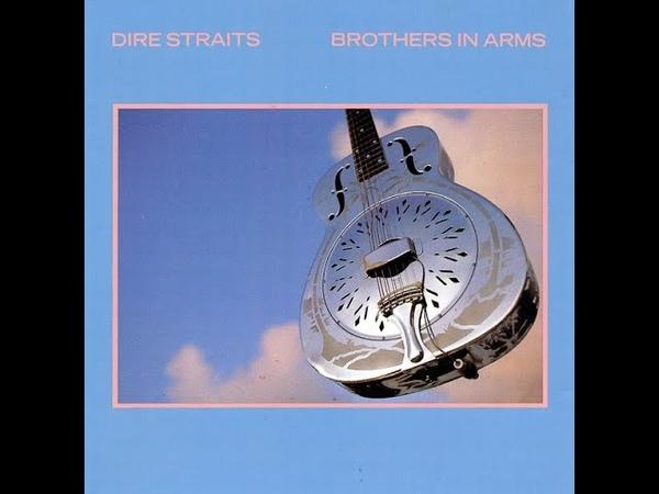 D̲ire S̲t̲raits - B̲ro̲the̲rs in A̲rms (Full Album) 1985