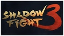 Shadow Fight 3 - AN EPIC FIGHTING/RPG SERIES RETURNS! Gameplay iOS
