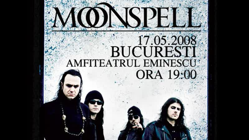 Moonspell - Live in Bucharest 2008-05-17