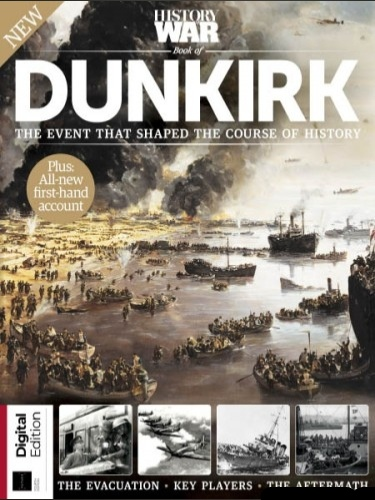 History of War Book of Dunkirk - Fourth Edition 2020