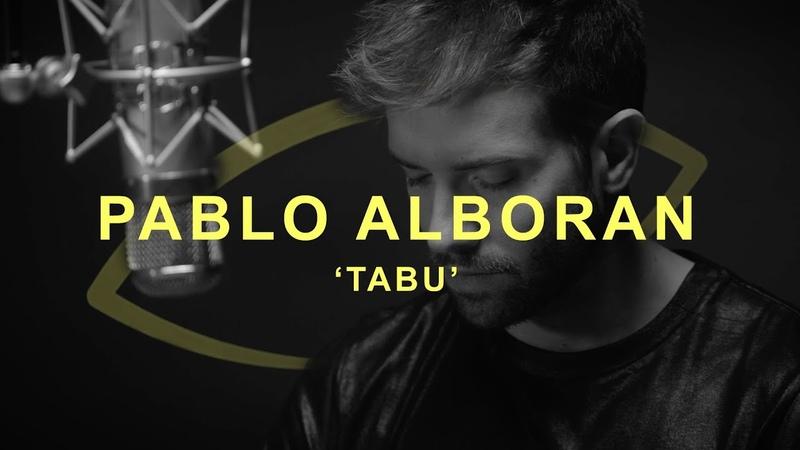 Pablo Alboran - Tabú | THE EYE