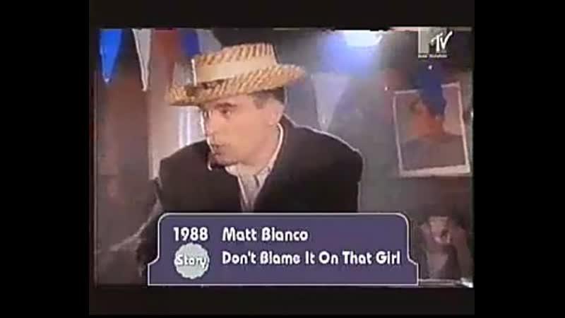 Matt bianco - dont blame it on that girl mtv it