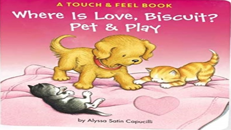 📚Where Is Love, Biscuit A Touch Feel Book Read Aloud Bedtime Stories For Kids
