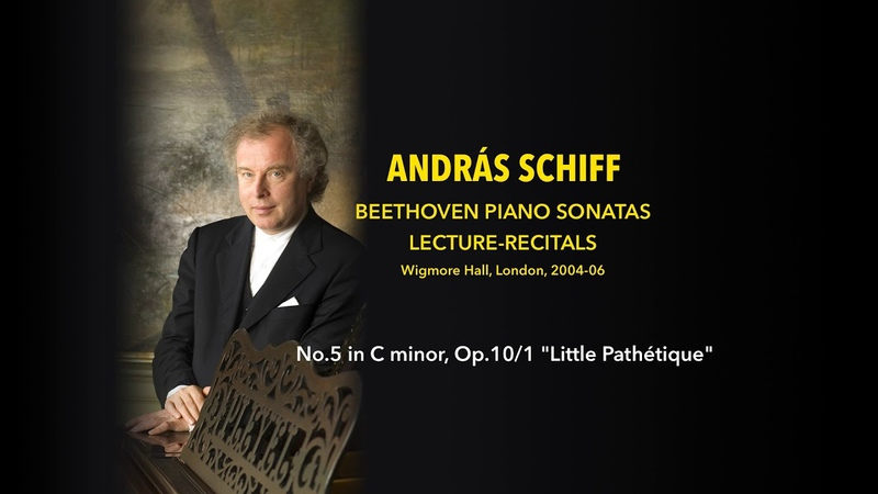 András Schiff - Sonata No.5 in C minor, Op.101 Little Pathétique - Beethoven Lecture-Recitals