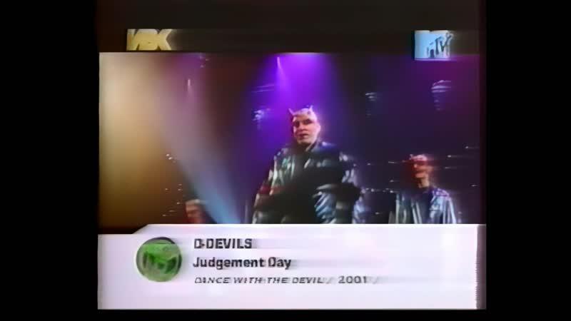 D-devils - judgement day (MTV)