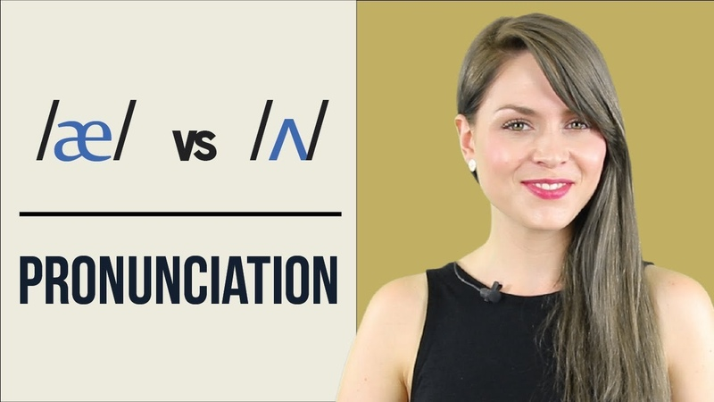 æ and ʌ Learn English Pronunciation Minimal Pairs