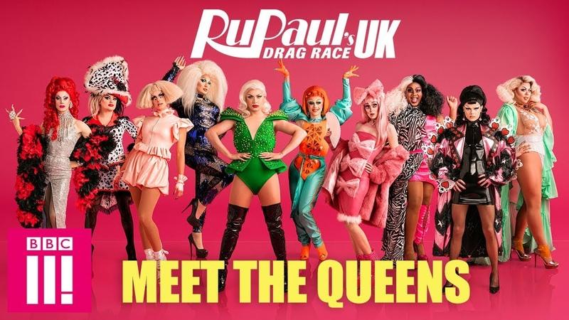 RuPaul s Drag Race UK: Meet The Queens