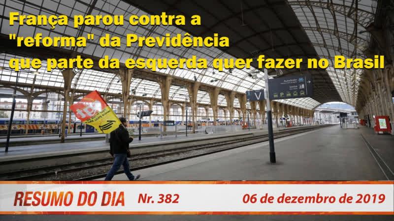 França parou contra a reforma da previdência que parte da esquerda quer fazer no Brasil. Resumo do Dia 382.