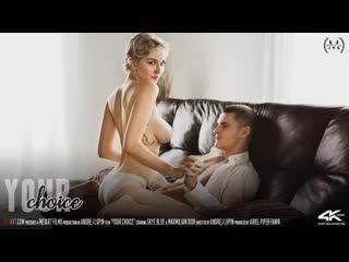 Skye Blue & Maxmilian Dior - Your Choice [Full HD 1080, All Sex, Blonde, Creampie, Big Tits]