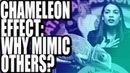 The Chameleon Effect: Why Mimic Others?