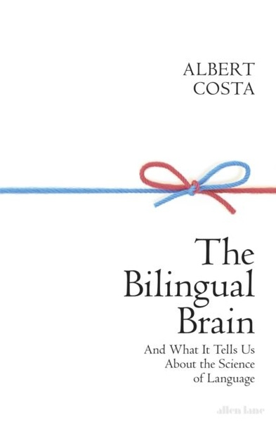 The Bilingual Brain - Albert Costa UserUpload.Net
