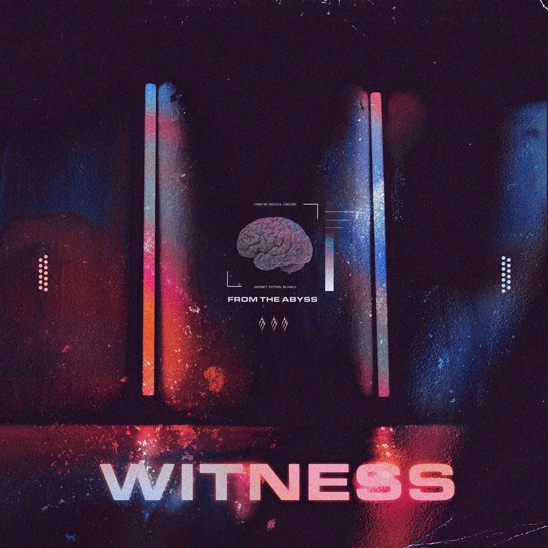 From the Abyss - Witness [single] (2020)