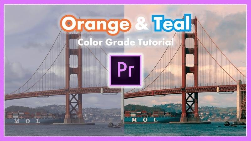 Simple Orange and Teal Color Grade Tutorial Adobe Premiere Pro CC