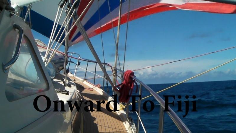 Onward To Fiji- Sailing SV Delos Ep. 12