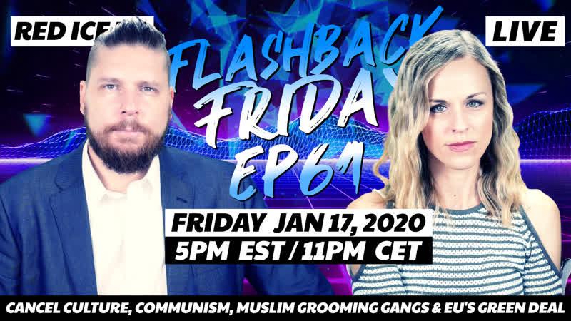 Cancel Culture, Communism, Muslim Grooming Gangs EU's Green Deal - FF Ep61