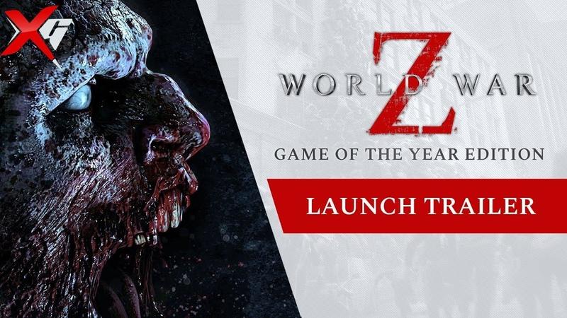 World War Z - GOTY Edition Launch Trailer/2020/PC/PS4/Xbox One