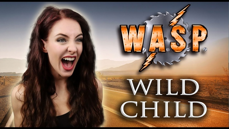 Wild Child - W.A.S.P. (Cover by Minniva featuring Quentin Cornet)