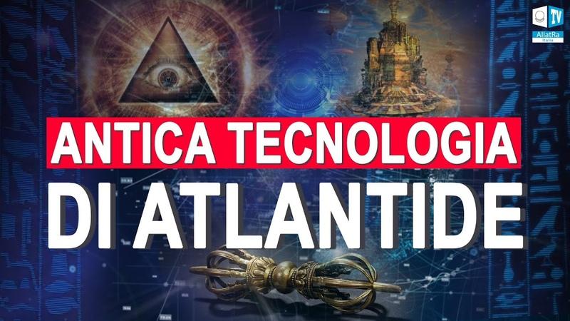 Antica tecnologia di Atlantide Il mistero della conoscenza di Ahnenerbe