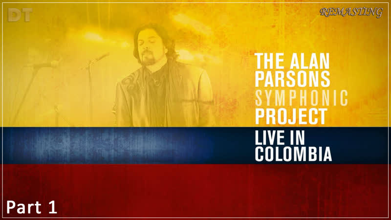 Alan Parsons Symphonic Project (Live in Colombia 2016) Part 1