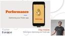 Performance: Optimizing your Flutter app - Filip Hráček | Flutter Europe