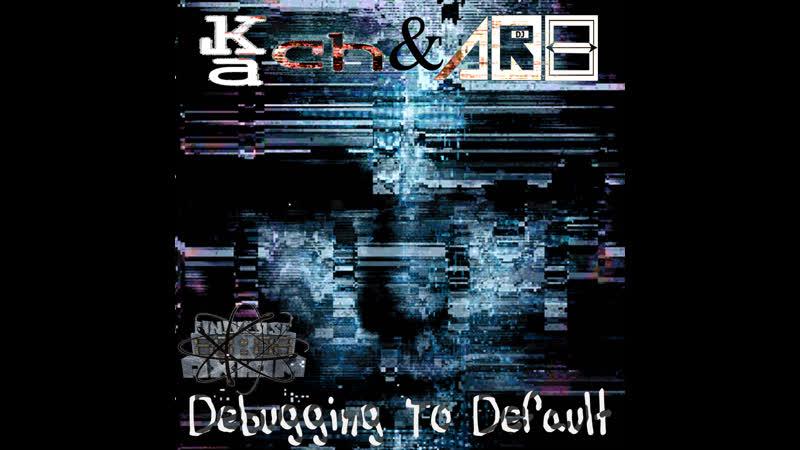 Kach AR8 Debugging To Default Original Mix Clip Drum Bass