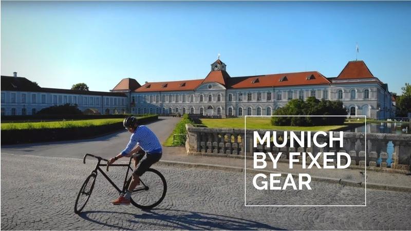 Munich by Fixed Gear Bike Fixie