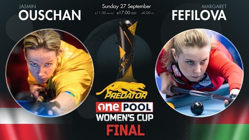 Margaret FEFILOVA VS Jasmin OUSCHAN (2020) GRAND FINAL   Predator One Pool Women's Cup
