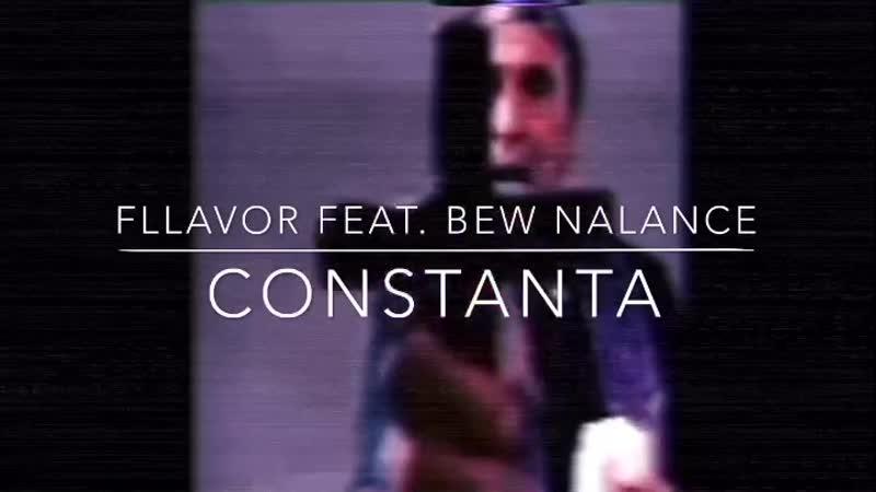 FLLAVOR feat. BEW NALANCE - CONSTANTA (teaser)
