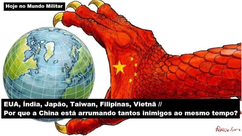 Por que a China está arrumando tantos inimigos ao mesmo tempo